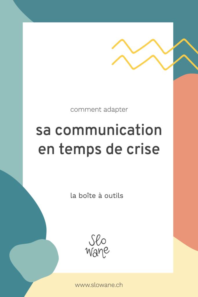 Comment adapter sa communication et son entreprise en temps de crise?