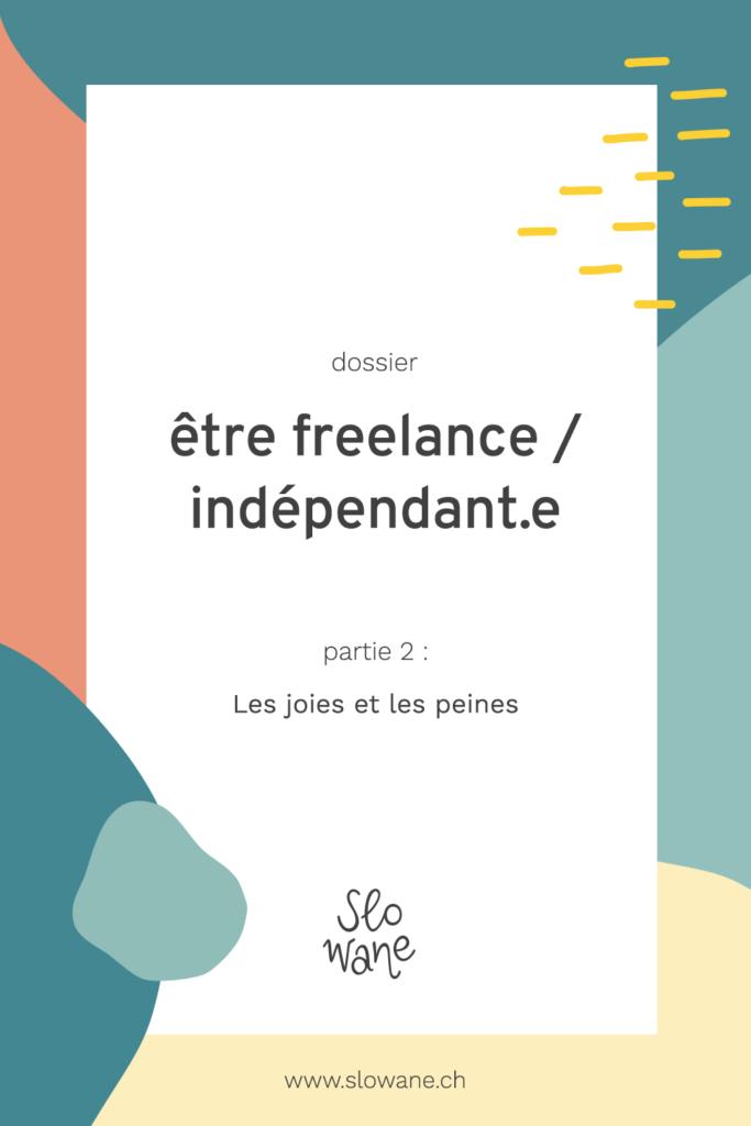 Être freelance : les joies et les peines
