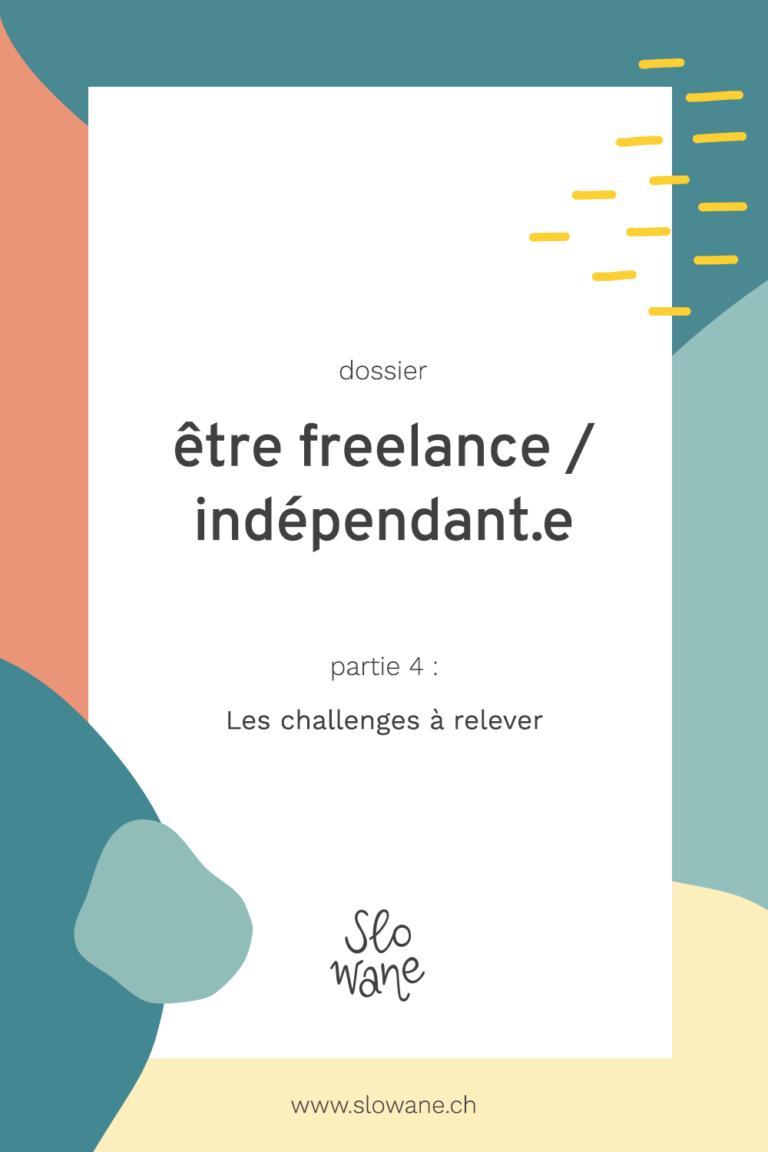 Être freelance : les challenges